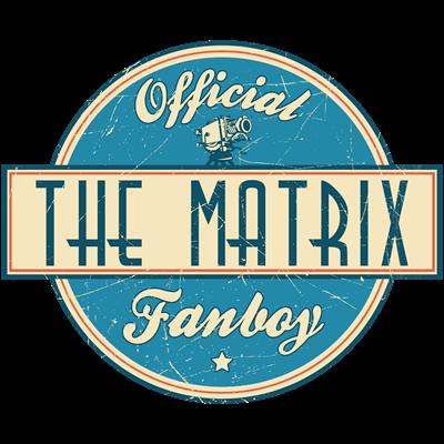 Offical The Matrix Fanboy