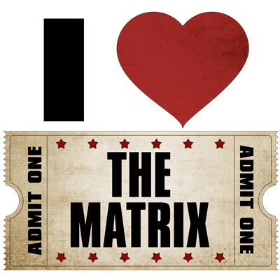 I Heart The Matrix Ticket