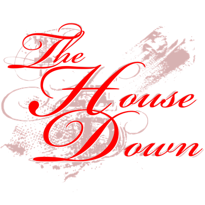 The House Down