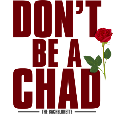 Don't Be a Chad