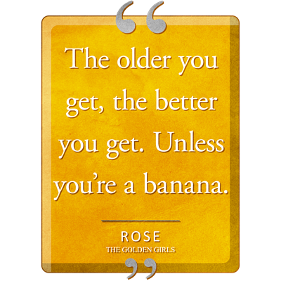 Unless You're a Banana Quote