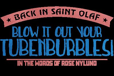 Blow It Out Your Tubenburbles