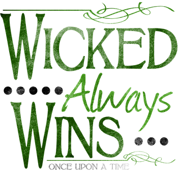 Wicked Always WIns