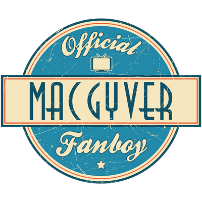 Official MacGyver Fanboy