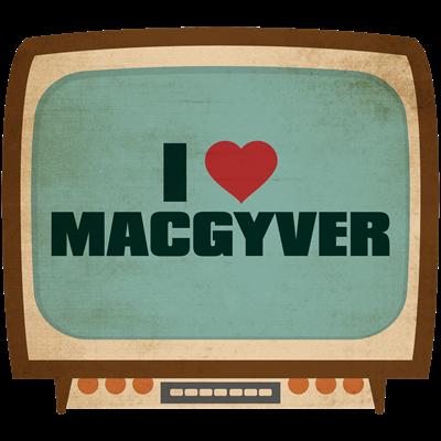 Retro I Heart MacGyver