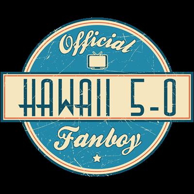 Official Hawaii 5-0 Fanboy