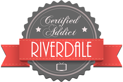 Certified Riverdale Addict