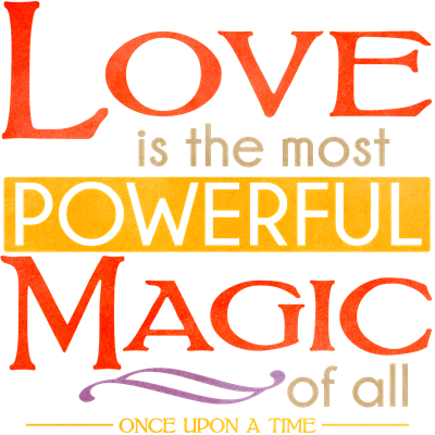 Love is the Most Powerful Magic