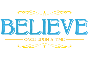 Believe - Once Upon a Time