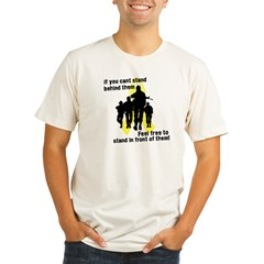 Feel Free To Stand In Front o Organic Men's Fitted T-Shirt