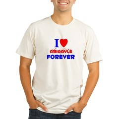 I Love Abigayle Forever - Organic Men's Fitted T-Shirt