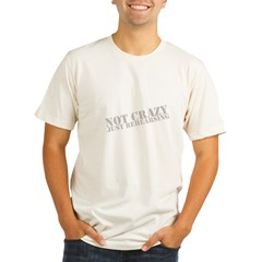 Not Crazy Just Rehearsing Men's Organic Men's Fitted T-Shirt