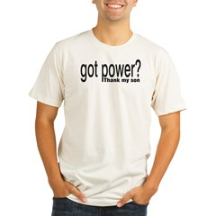 Got Power? thank my son Organic Men's Fitted T-Shirt