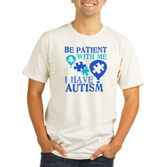 Be Patient Autism Organic Men's Fitted T-Shirt