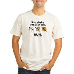Stop playing with your balls. RUN. Organic Men's Fitted T-Shirt