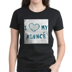 I Heart / Love My Fiancé Women's Dark T-Shirt