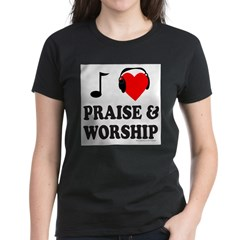 I HEART PRAISE AND WORSHIP Women's Dark T-Shirt