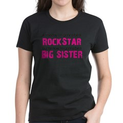 ADULT SIZES rock star big sister Women's Dark T-Shirt