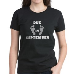 Due In September (belly) Women's Dark T-Shirt