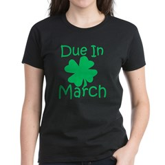 Due In March - Lucky Maternity T-Shirt (dark) Women's Dark T-Shirt