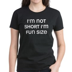 I'm Fun Size Women's Dark T-Shirt
