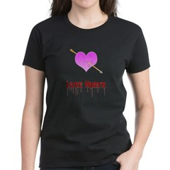 Love Hurts Women's Dark T-Shirt