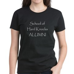 School of Hard Knocks (Women's Dark T) Women's Dark T-Shirt