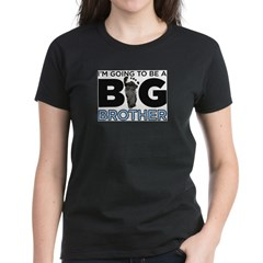 Im Going To Be A Big Brother Women's Dark T-Shirt