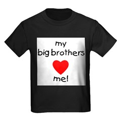 My big brothers love me Kids Dark T-Shirt