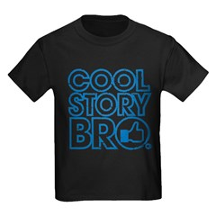 Cool Story Bro Kids Dark T-Shirt
