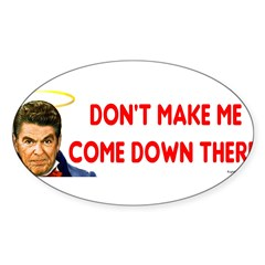 Dont make me! Sticker (Oval 10 pk)