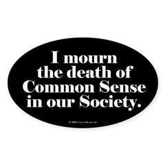 Common Sense Died Rectangle Sticker (Oval 10 pk)