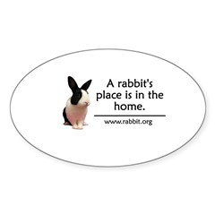 A rabbits place is in the hom Oval Sticker (Oval 10 pk)