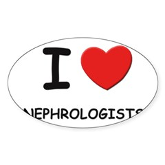 I love nephrologists Rectangle Sticker (Oval 10 pk)