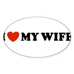 I Love My Wife Oval Sticker (Oval 10 pk)