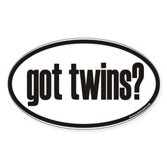 got twins? Euro Oval Sticker (Oval 10 pk)