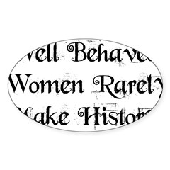 Well Behaved Sticker (Oval 10 pk)