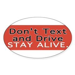 Don't Text and Drive Sticker (Oval 10 pk)