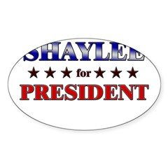 SHAYLEE for president Rectangle Sticker (Oval 10 pk)