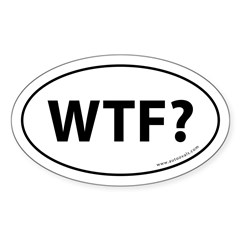 WTF? Auto Sticker -White (Oval) Sticker (Oval 10 pk)