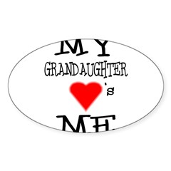 My Grandaughter Loves Me Rectangle Sticker (Oval 10 pk)