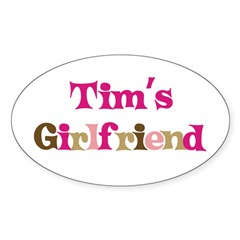 Tim's Girlfriend Rectangle Sticker (Oval 10 pk)