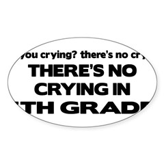 There's No Crying 5th Grade Rectangle Sticker (Oval 10 pk)