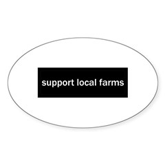 Support Local Farms Sticker (Oval 10 pk)
