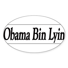 Obama Bin Lyin Sticker (Oval 10 pk)