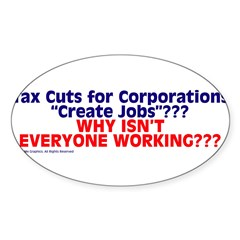 $4.99 Tax Cuts for Corporations Sticker (Oval 10 pk)