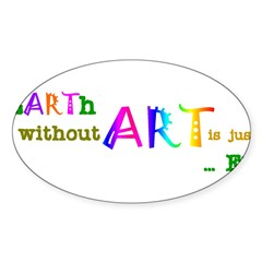 Earth Without Art Sticker (Oval 10 pk)