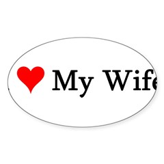 I Love My Wife Sticker (Oval 10 pk)