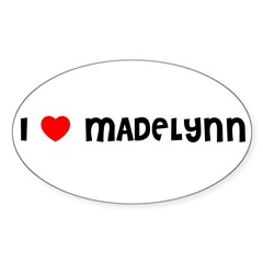 I LOVE MADELYNN Sticker (Oval 10 pk)