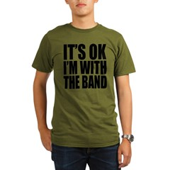 It's ok I'm with the Band Organic Men's T-Shirt (dark)